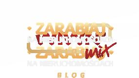 Zarabiaj na nieruchomościach - blog