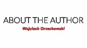 About the author Wojciech Orzechowski
