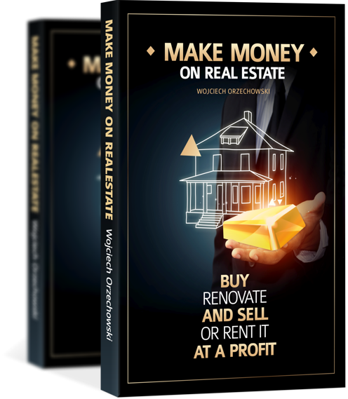 THE BOOK - MAKE MONEY ON REAL ESTATE BUY RENOVATE AND SELL OR RENT IT AT A PROFIT