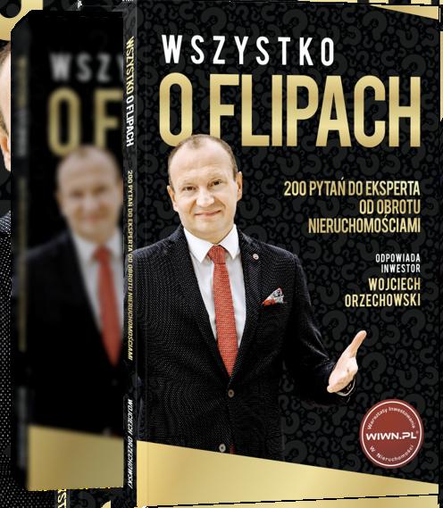 Książka - Wszystko o Flipach. 200 pytań do eksperta od obrotu nieruchomości.